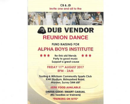 DUB VENDOR REUNION DANCE TICKETS - Friday 11th August 2017 PAY £15 RATE AT THE GATE